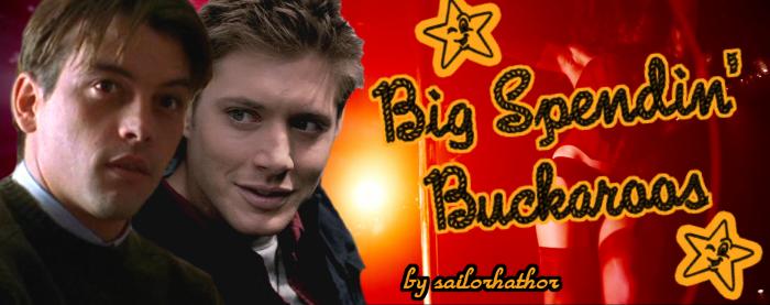 Big Spendin Buckaroos Title Card