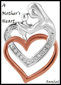 "mother""s heart"