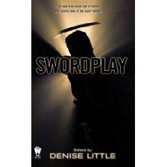 Swordplay edited by Denise Little