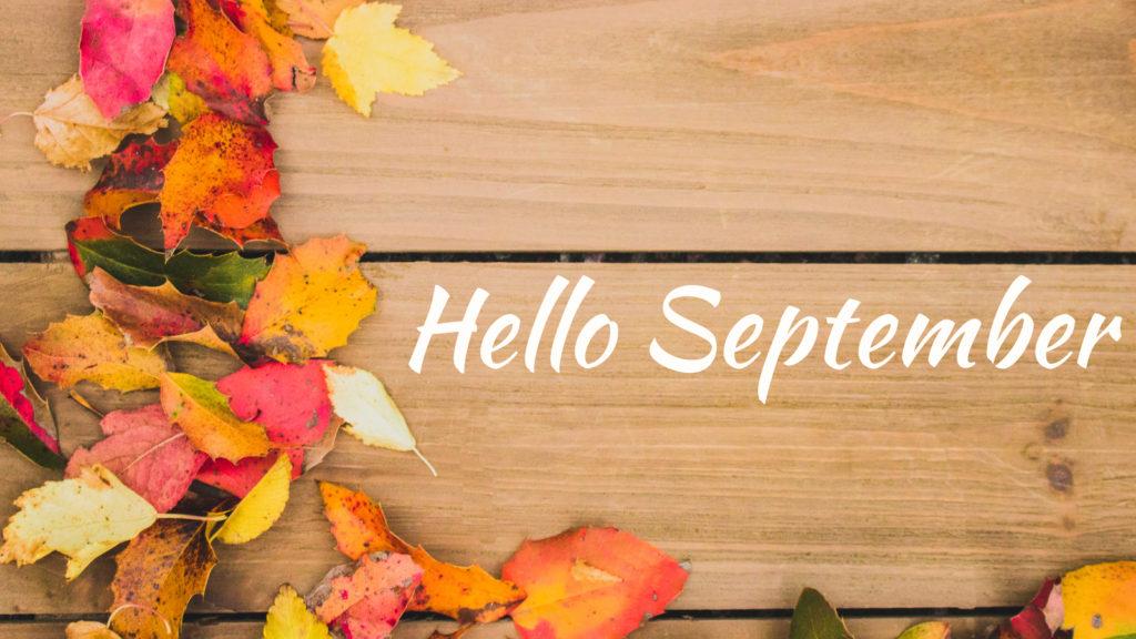 hello-september-9-1024x576 (1)