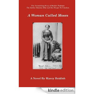 5-A Woman Called Moses by Marcy Heidish