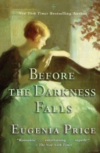 7-Before the Darkness Falls by Eugenia Price