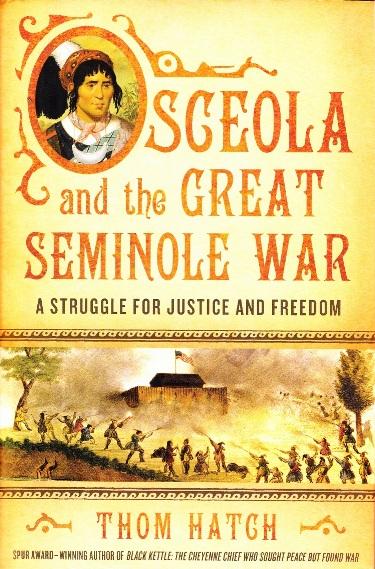 Osceola and the Great Seminole War.