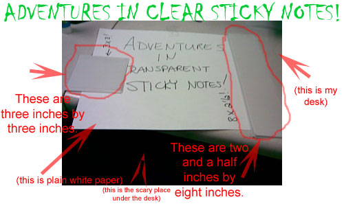 Adventures in Clear Sticky Notes!