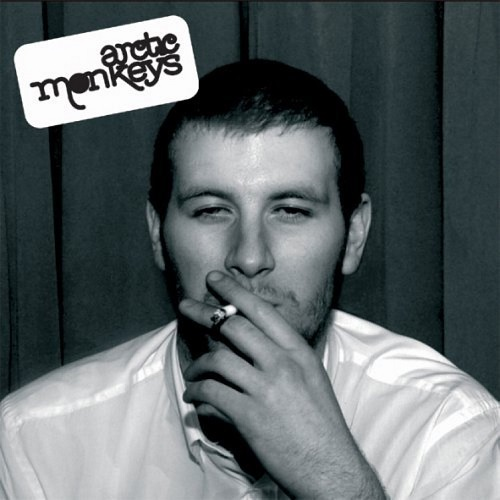 Arctic Monkeys - Whatever People Say I Am, That's What I'm Not