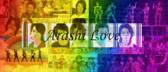Arashi is Love