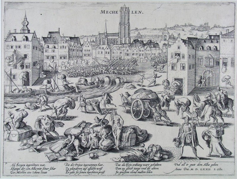 1024px-Spaanse_Furie_-_De_plundering_van_Mechelen_door_de_hertog_van_Alba_in_1572_(Frans_Hogenberg)