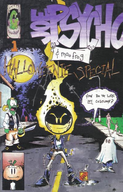 Joe Psycho & Moo Frog Halloween Special #1