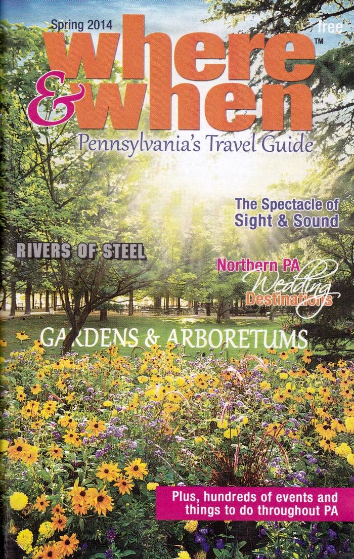 Where & When: Pennsylvania's Travel Guide Spring 2014