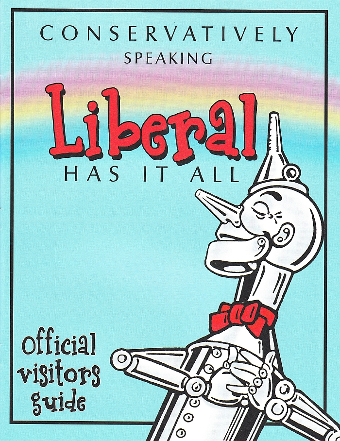 Conservatively Speaking Liberal Has It All