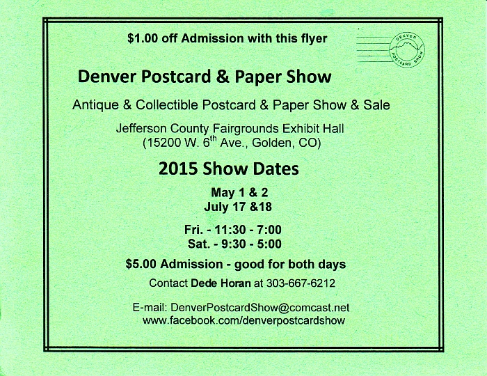Denver Postcard and Paper Show May 2015