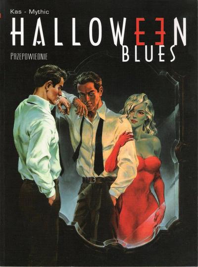Halloween Blues vol. 1 - Przepowiednie (2003)