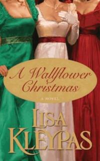 Lisa Kleypas - A Wallflower Christmas