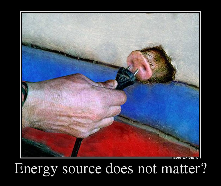 647728_energy-source-does-not-matter_demotivators_to