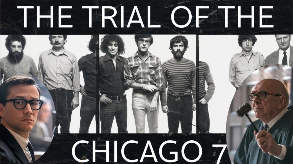 «Суд на Чикагской семёркой» 2020: реальные обвиняемые и киношные прокурор и судья