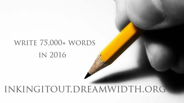 promotional banner 'write 75000 words in 2016 inkingitout.dreamwidth.org'