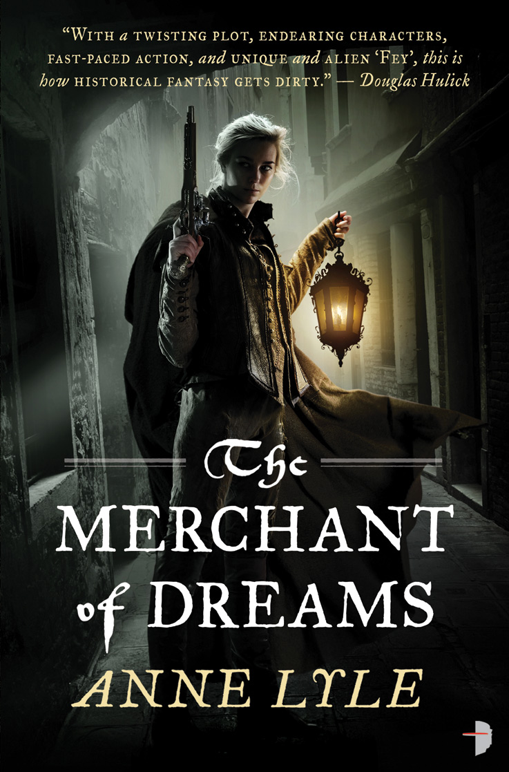 cover of The Merchant of Dreams, a young man/woman holding lantern and pistol in a dark Elizabethan alley