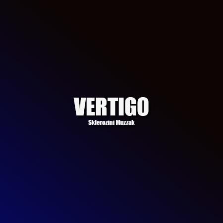 Sklerozini Muzzak - Vertigo