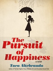 The Pursuit of Happiness by Tara Altebrando