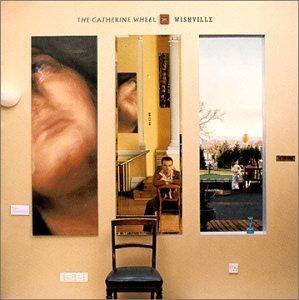 Catherine Wheel. Wishville. 2000