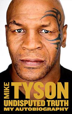 Майк тайсон автобиография книга бесспорная правда скачать