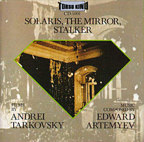Solaris, the Mirror, Stalker. Torso Kino. CD 5001, LP 50001