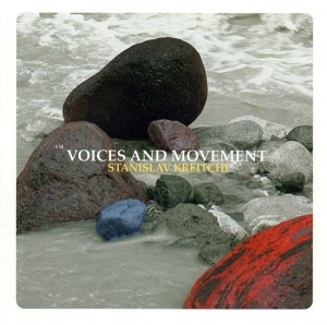 Kreitchi - Voices And Movement_front
