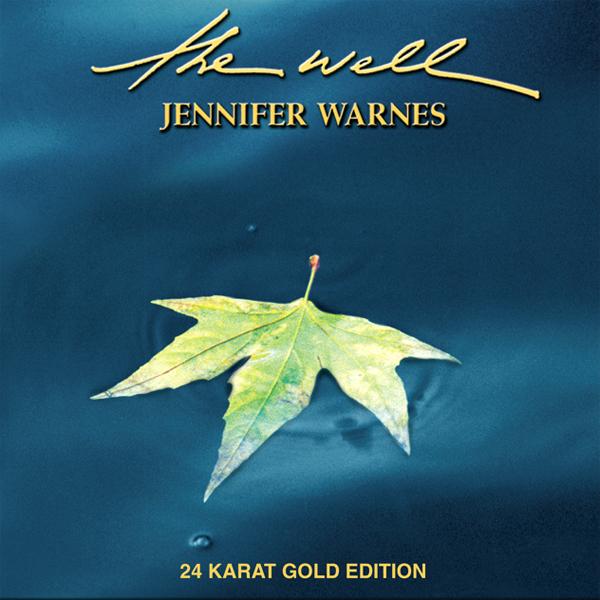 Jennifer Warnes. The Well.