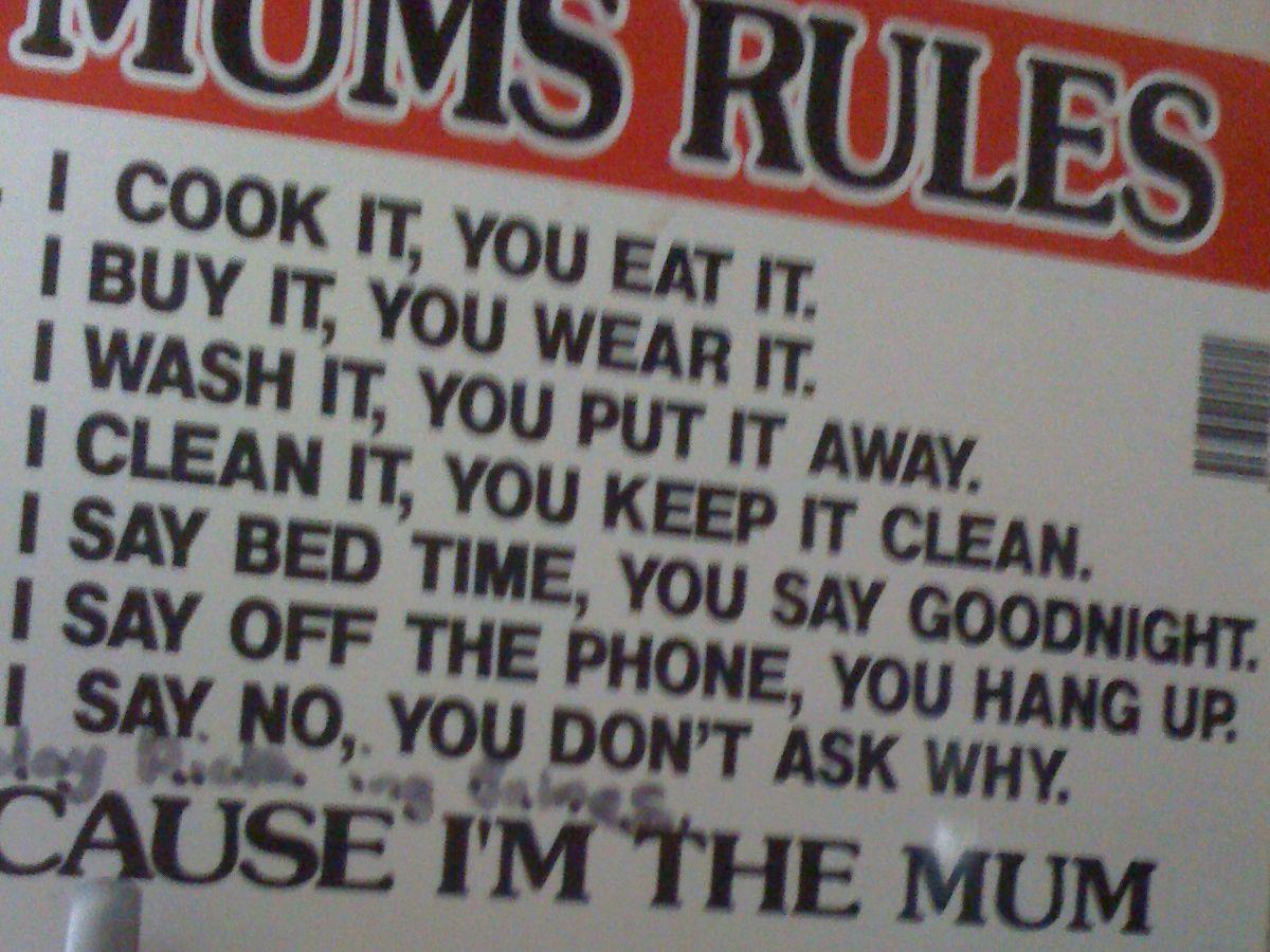 Mum's Rules