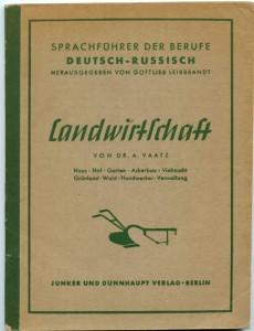 Продается: Сельскохозяйственный словарь-разговорник для восточных рабочих, 1943 г.