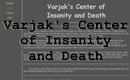 Varjak's Center of Insanity and Death