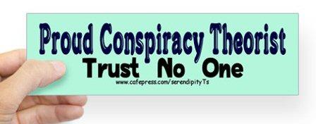 conspiracy_theorist_bumper_sticker