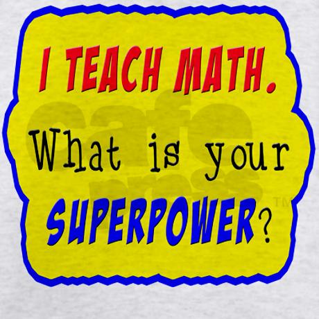 i_teach_math_what_is_your_superpower_light_tshi