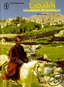 Simren Kaur. Ladakh Mountains Of Adventure