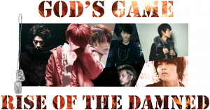 """God""""s Game: Rise of The Damned Final Banner.png"""
