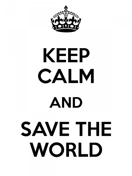 keep-calm-and-save-the-world-82 (1)