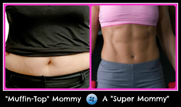 Muffin Top Mommy vs. A Super Mommy
