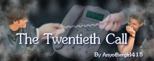The Twentieth Call by Anyothergirl415, banner by Surevesta