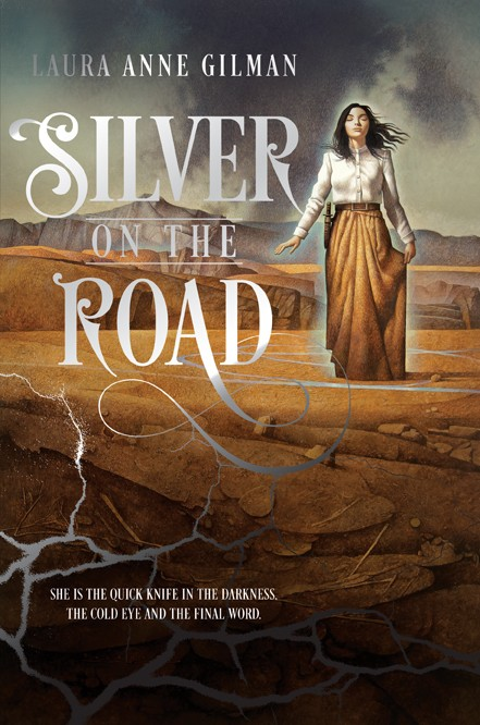 SILVER ON THE ROAD editorial revision - Laura Anne Gilman