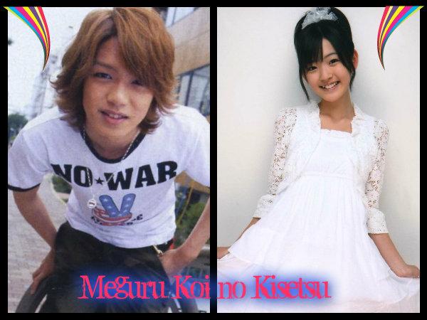 Meguru Koi no Kisetsu/ Season of love coming around
