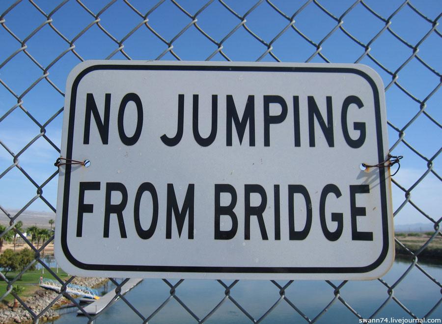 No jumping from bridge