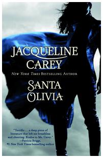 Santa Olivia by Jacqueline Carey - on sale 05/29/2009!