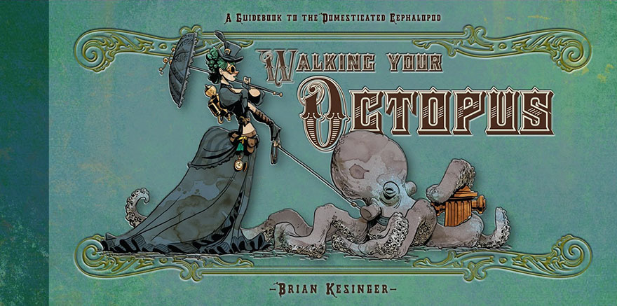 octopus-otto-and-victoria-steampunk-illustrations-brian-kesinger-86-59438d0edea9c__880.jpg