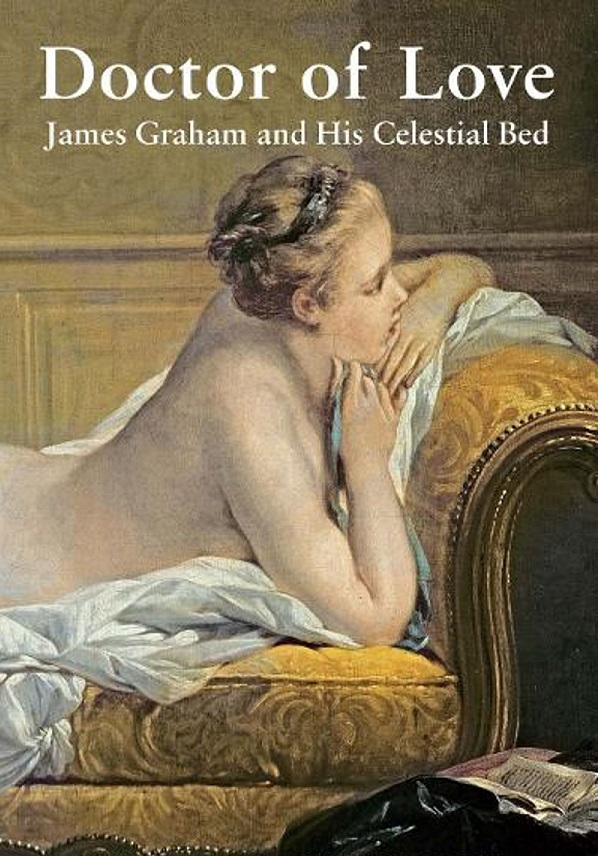 doctor-of-love-james-graham-and-his-celestial-bed-1.jpg