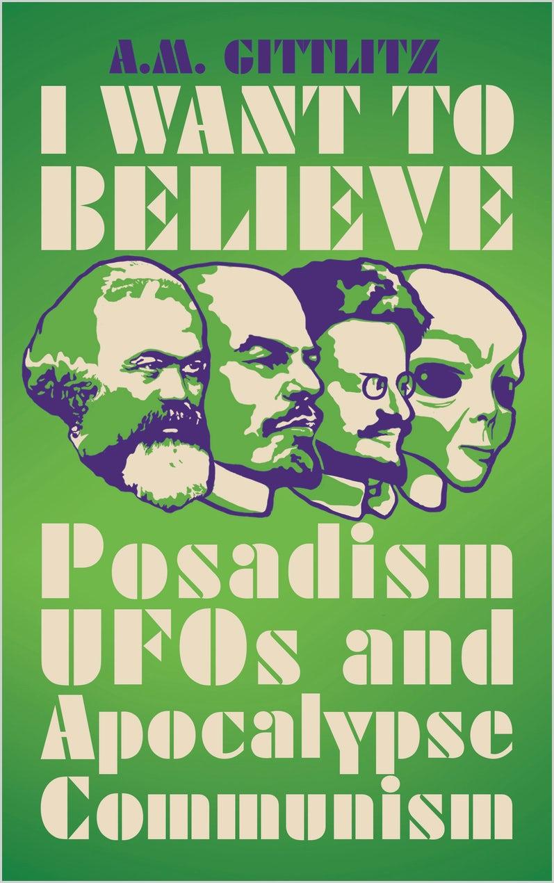 Приключения Посадизма: Причудливое коммунистическое движение, охватившее НЛО и 9780745340777.jpg