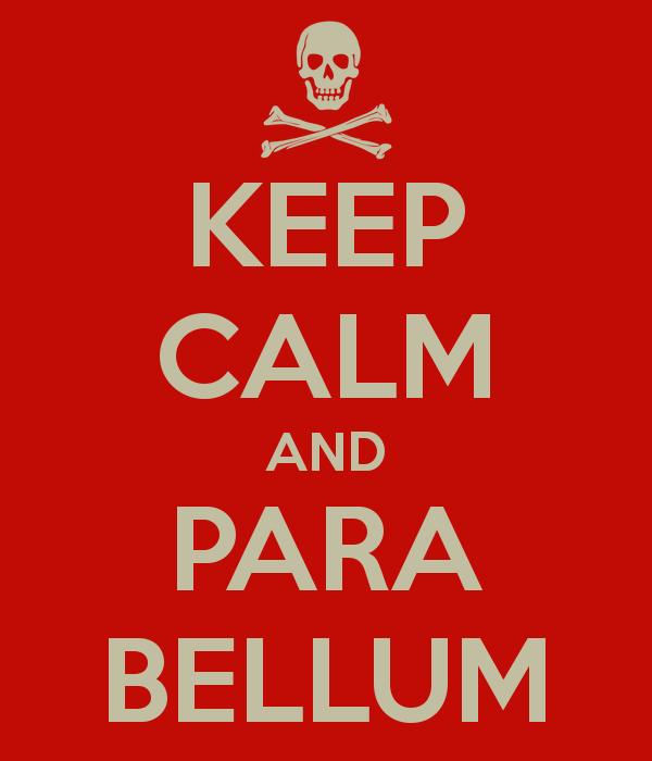 keep-calm-and-para-bellum-3
