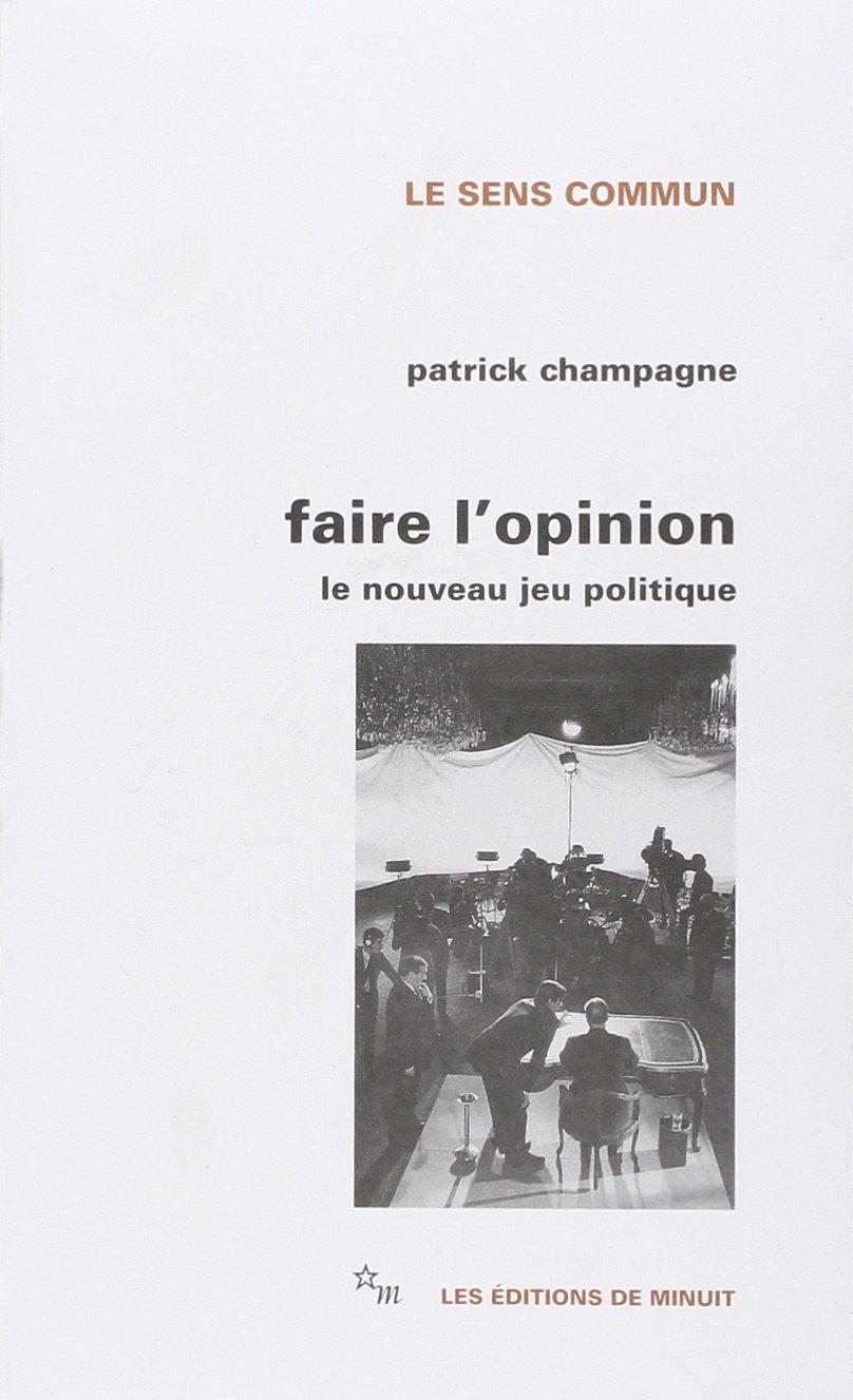 Faire l'opinion (1990)