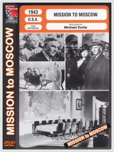 Миссия в Москву / Mission to Moscow (1943).