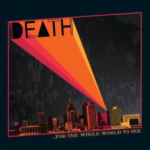 Death_Forthewholeworldtosee
