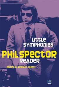 wall-sound-phil-spector-reader-kingsley-abbott